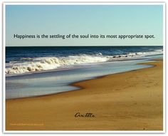 And the beach is my soul's most appropriate spot!