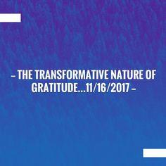 The Transformative Nature of Gratitude…11/16/2017 #loveandlight #psychic #spiritualhealing #blog #gratitude https://www.healingwithloveandlight.com/transformative-nature-gratitude-11162017/?utm_campaign=crowdfire&utm_content=crowdfire&utm_medium=social&utm_source=pinterest