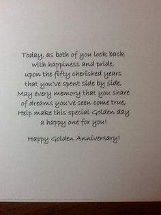 could use for Silver too Golden Anniversary . could use for Silver too Anniversary Quotes For Parents, 50th Anniversary Cards, Anniversary Sayings, Anniversary Ideas For Parents, Anniversary Years, Anniversary Greetings, Golden Wedding Anniversary Gifts, Verses For Cards, Card Sayings
