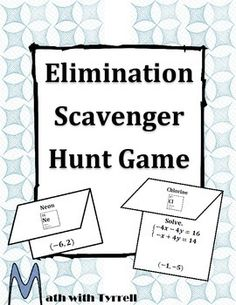 Great way to practice solving systems with elimination. My students are always bugging me for the next scavenger hunt.
