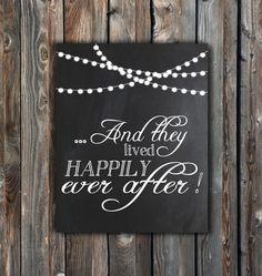 Happily Ever After Sign-Wedding Chalkboard Sign–Printable Wedding Sign 8x10–Chalkboard With Sting Of Light Sign–Instant Download