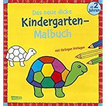 Das Neue Dicke Kindergarten Malbuch Mit Farbigen Vorlagen Und Lustiger Fehlersuche Malen Ab 2 Jahren Malbuch Mit F Wenn Du Mal Buch Bucher Kindergarten