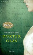 """Dokter Glas door Söderberg """"Dokter Glas (1905) is een weergaloos, ook nu nog, postmodern portret van een arts die abortus verafschuwt maar een moord wel lijkt te vergoelijken. Een prikkelende roman over de ongrijpbare wil vol ludieke zinnen en schoon cynisme"""" Marc den Elzen auteur"""