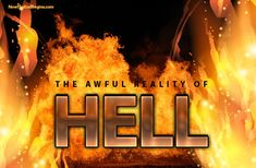 Hell was not created for you, a human being, it was created for the Devil and his angels who rebelled. In this article, I will endeavor to show you through video, audio and the written word, how you can avoid the fate that is waiting for the Devil and his followers.   Let me also tell you this - It's LOVE that constrains us to tell people they are lost and headed for Hell if they don't know Jesus Christ, not hate.