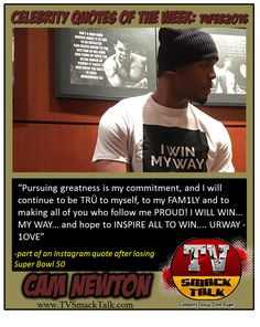 Celebrity Quotes of the Week: February 16, 2016 - Cam Newton
