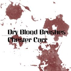 Dry Blood - Download  Photoshop brush http://www.123freebrushes.com/dry-blood/ , Published in #BloodSplatter, #GrungeSplatter. More Free Grunge & Splatter Brushes, http://www.123freebrushes.com/free-brushes/grunge-splatter/ | #123freebrushes