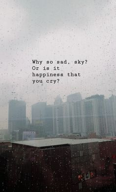 Look Up Quotes, Sky Quotes, Rain Quotes, Sunset Quotes, Mood Quotes, Blur Quotes, Deep Quotes, Lyric Quotes, Attitude Quotes