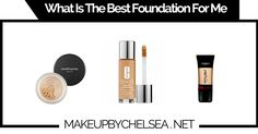 What Is The Best Foundation For Me?