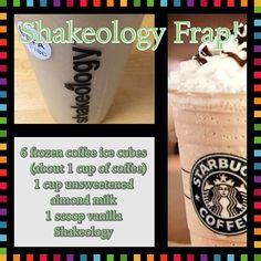 Shakeology Coffee Frap! Starbucks has nothing on this! Who would have though frozen coffee ice cubes would make such as satisfying shakeology!