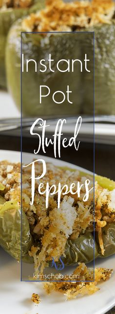 Looking for an easy and versatile recipe? Look no further, Instant Pot Stuffed Peppers | kimschob.com   #instantpot #kimschob #stuffedpeppers  via @kim_schob