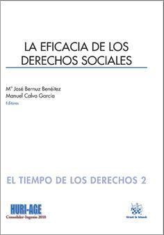 Ansuátegui Roig Francisco Javier, La Eficacia de los Derechos Sociales, - 1ª edición- Disponible en: Libros electrónicos Tirant Lo Blanch.