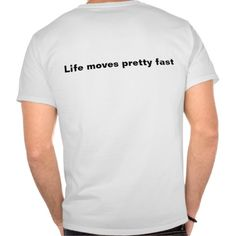 >>>Are you looking for          	Life Moves Pretty Fast Tshirts           	Life Moves Pretty Fast Tshirts lowest price for you. In addition you can compare price with another store and read helpful reviews. BuyShopping          	Life Moves Pretty Fast Tshirts Review from Associated Store with ...Cleck Hot Deals >>> http://www.zazzle.com/life_moves_pretty_fast_tshirts-235209408353668283?rf=238627982471231924&zbar=1&tc=terrest