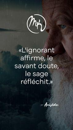 L'ignorant Affirme Le Savant Doute Le Sage Réfléchit : l'ignorant, affirme, savant, doute, réfléchit, Idées, Citations, Citation, éducation, Alternative,, Juger, Autres