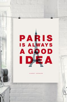 "Audrey Hepburn Motivational Wall Art ""Paris Is Always A good Idea"" by TheMotivatedType @Etsy Inspirational Print, Wall Decor, Blue and Red, Colorful Quote https://www.etsy.com/shop/TheMotivatedType"