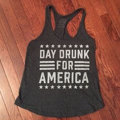 Day drunk for America tank Day drunk for America tank. Size M. Perfect for 4th of July! Buy Me Brunch Tops Tank Tops