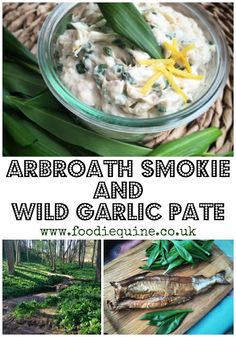 Make the most of one of nature's most bountiful seasonal free foods - Wild Garlic. Combined with traditional Scottish Arbroath Smokies to make a fantasticaly tasty fishy pate or dip. Well worth heading out to the woods and doing some foraging. Shellfish Recipes, Seafood Recipes, Great British Food, Chicken Liver Pate, Wild Garlic, Garlic Recipes, Food Website, Fish And Seafood, Tasty