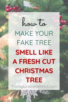 natural christmas tree I love that fresh cut Christmas tree scent, but I have a fake tree. Heres how I get my fake tree to smell like the real thing. Christmas Tree Scent, Natural Christmas Tree, Fresh Cut Christmas Trees, Christmas Tree Cutting, Live Christmas Trees, How To Make Christmas Tree, Christmas Tree Decorations, Christmas Smells, Christmas Ideas