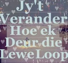 Afrikaans Quotes, Marriage, Wisdom, Words, Qoutes, Friendship, Valentines Day Weddings, Quotations, Quotes