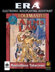 Electronic Roleplaying Assistant (ERA) for Rolemaster Fantasy Roleplaying game (RMFRP) - Arms Law