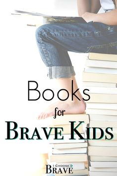 Excellent children book list for childrens book with courageous characters. Picture books and chapter books affirming courage and integrity. The very character traits we want to instill in our children!