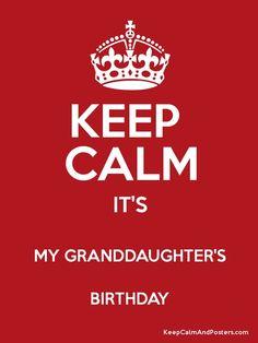 It's My Granddaughter's Birthday