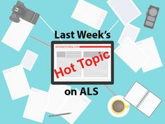 Last week's hot topic on ALS