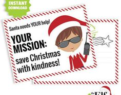 santa mission post card for your little elfie! how cute is this elf printable card to remind your little one about the real meaning of christmas: to be kind! Elf Ideas. Ideas for Elf