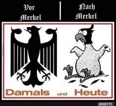 Vor Merkel / Nach Merkel.   Lustige Bilder, Sprüche, Witze, echt lustig Political Satire, Germany, Lol, Cool Stuff, History, Funny, Anarchy, Spas, Black Women