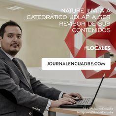 Revista Encuadre » Nature invita a catedrático UDLAP a ser revisor de sus contenidos