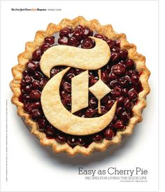 Easy as Cherry Pie - The New York Times Style Magazine T Magazine, Magazine Design, Magazine Covers, Strudel, Food Typography, New York Times Magazine, Types Of Lettering, I Love Ny, Cupcakes