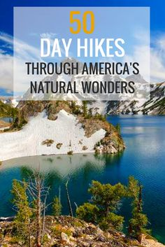 50 Day Hikes Through America's Natural Wonders
