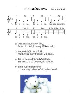 NEKONEČNÁ ZIMA- Marie Kružíková – MUZIKA VE ŠKOLE Kids Songs, Piano, Words, Sheet Music, Musica, Winter, Songs For Children, Nursery Songs