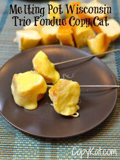 Melting Pot Wisconsin Trio  Copy Cat Recipe- Restaurant quality fondue recipe that you can make and enjoy at home!