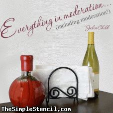 Everything in moderation wall quote | Julia Child Kitchen Decal | Simple Stencils