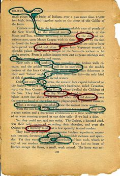 ... a torn/falling apart Ripley's Believe it or Not book and ... some found poetry.    This could be three poems, the blues, the reds and both.