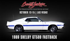 When the 428ci #Cobra #Jet #V8 returned for #duty in the #1969 #GT500, it made… High Performance Cars, Barrett Jackson Auction, Gt500, Collector Cars, Garage Ideas, Mustangs, The World's Greatest, Ford Mustang, Muscle Cars