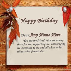 Write name on Special Birthday Wishes Cards With Name. This is the best idea to wish anyone online. Make everyone's birthday special with name birthday cakes.