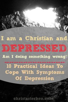10 pracital ideas to cope with symptoms of depression www.christasterken.com