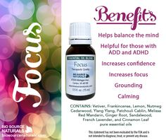 Focus Essential Oil Blendcontains essential oils for focus to aid and help soothe symptoms ofADD and ADHD.* This blend has a sweet and spicy scent.Focus Essential Oil Blend contains grounding andcalming essential oils which help to balance the mind withcalm attention.* It contains pure essential oils which areenergy balancers.  #aromatherapy