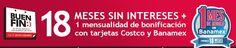 Meses sin intereses + 1 mensualidad de bonificación, en Costco. Buen Fin, del 14 al 17 noviembre de 2014. #Promo #BuenFin