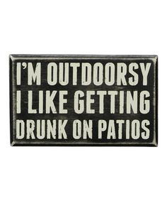 Love this 'Outdoorsy' Box Sign by Primitives by Kathy on #zulily! #zulilyfinds