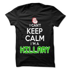Keep Calm HILLARY... Christmas Time - 0399 Cool Name Sh - #pretty shirt #tshirt style. SATISFACTION GUARANTEED => https://www.sunfrog.com/LifeStyle/Keep-Calm-HILLARY-Christmas-Time--0399-Cool-Name-Shirt-.html?68278