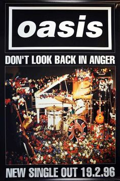 Vintage Music Art - Oasis Don't Look Back In Anger 0668 – The Vintage Music Poster Shop Vintage Music Posters, Vintage Advertising Posters, Vintage Advertisements, Look Back In Anger, Dont Look Back, Oasis Album, Sunflower Iphone Wallpaper, Oasis Band, Poster Prints