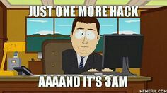 Just one more hack