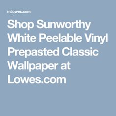 Shop Allen + Roth White Strippable Non Woven Paper Prepasted Paintable  Wallpaper At Lowes.com | Claybourne Kitchen | Pinterest | Allen Roth,  Paintable ...