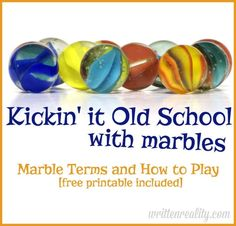 FREE Printable for How to Play Classic Marbles and Terms {writtenreality.com} #marbles #kids #games