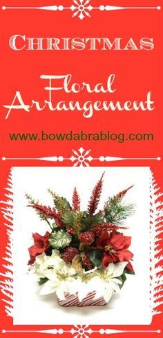 Bowdabra Christmas Floral Arrangement | Bowdabra Blog