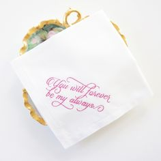"""""""You Will Forever Be My Always"""" embroidered phrase on a handkerchief. Perfect gift for Valentines Day, Wedding or Anniversary."""