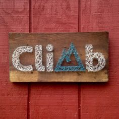 Hey, I found this really awesome Etsy listing at https://www.etsy.com/listing/261337574/climb-string-art-sign-hiking-sign-rock