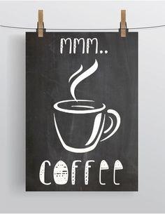 "Printable COFFEE Art ""mmm..Coffee"" Instant Download/ Coffee Art/ Kitchen Decor/ JPEG/ Digital Art Printable/ Chalkboard Style/ Coffee Cup"
